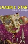 Double Star - Robert A. Heinlein, Lloyd James, Inc. Blackstone Audio