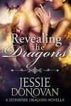 Revealing the Dragons - Jessie Donovan