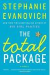 The Total Package: A Novel - Stephanie Evanovich