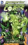 Green Lantern Corps, Vol. 7: Revolt of the Alpha-Lanterns - Tony Bedard, Sterling Gates, Ardian Syaf