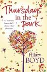 Thursdays in the Park by Hilary Boyd (30-Aug-2012) Paperback - Hilary Boyd