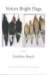 Voices Bright Flags - Geoffrey Brock