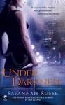 Under Darkness - Savannah Russe