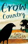 Crow Country - Kate Constable