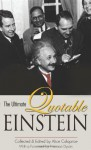 The Ultimate Quotable Einstein - Albert Einstein, Alice Calaprice, Freeman John Dyson