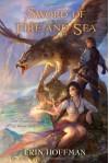 Sword of Fire and Sea - Erin Hoffman