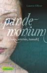 Pandemonium (Amor-Trilogie, Band 2) - Lauren Oliver, Katharina Diestelmeier