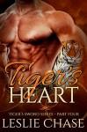 Tiger's Heart (Tiger's Sword Book 4) - Leslie Chase