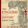 The English and Their History - Robert Tombs, James Langton, Tantor Audio