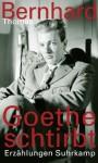 Goethe Dies - Thomas Bernhard, James Reidel