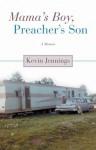 Mama's Boy, Preacher's Son: A Memoir - Kevin Jennings