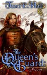 The Queen's Guard: Peony (The Queen's Guard, #2) - Traci E. Hall