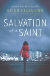 Salvation of a Saint - Keigo Higashino, Alexander O. Smith