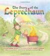 The Story of the Leprechaun - Katherine Tegen, Sally Anne Lambert