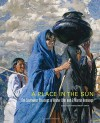 A Place in the Sun: The Southwest Paintings of Walter Ufer and E. Martin Hennings (The Charles M. Russell Center Series on Art and Photography of the American West) - Thomas Brent Smith, Christoph Heinrich