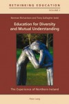 Education for Diversity and Mutual Understanding: The Experience of Northern Ireland - Norman Richardson, Tony Gallagher
