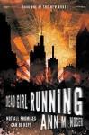 Dead Girl Running (Book One of The New Order) by Ann M. Noser (2015-10-26) - Ann M. Noser