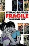 Fragile - Stefano Raffaele