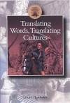 Translating Words, Translating Cultures - Lorna Hardwick