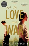 In Love and War - Alex Preston
