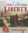 For Life and Liberty: Causes and Effects of the Declaration of Independence - Becky Levine