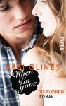 When I'm Gone - Verloren: Roman (Rosemary Beach 10) - Abbi Glines, Heidi Lichtblau