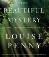The Beautiful Mystery - Ralph Cosham, Louise Penny
