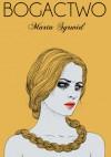 Bogactwo - Marta Syrwid