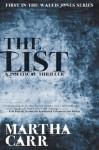 The List: The First in the Wallis Jones Series - Martha R Carr, Dave Robbins, Brian Fischer, Nick Bianco