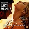 Luscious: Masters and Mercenaries - Lexi Blake, Lance Greenfield