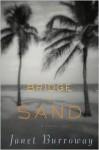 Bridge of Sand - Janet Burroway