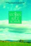 The Stories of Alice Adams - Alice Adams
