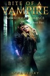 Paranormal Romance: Bite Of A Vampire (Book Two) (Volume 2) - Anna Belsky