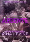 Ardente - Nina Levine