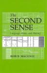 The Second Sense: Language, Music & Hearing - Robin Maconie