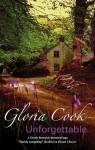 Unforgettable (A Dorrie Resterick Historical Saga) - Gloria Cook