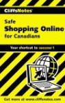 Cliffs Notes Safe Shopping Online For Canadians - Marguerite Pigeon, David Crowder, Rhonda Crowder