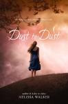 Dust to Dust - Melissa Walker
