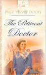 The Petticoat Doctor - Paige Winship Dooly