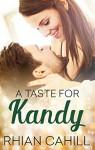 A Taste For Kandy (Novella) (Frosty's Snowmen Book 3) - Rhian Cahill