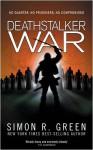 Deathstalker War (GollanczF.) - Simon R. Green