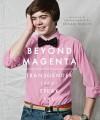 Beyond Magenta: Transgender Teens Speak Out - Susan Kuklin