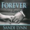 Forever Black - Sandi Lynn, Felicity Munroe, David Benjamin Bliss