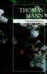 Opowiadania - Thomas Mann