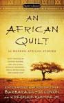 An African Quilt: 24 Modern African Stories - Barbara H. Solomon