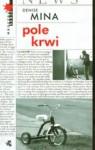 Pole Krwi - Denise Mina, Hanna Pawlikowska-Gannon