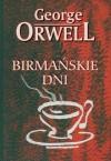 Birmańskie dni - Zofia Zinserling, George Orwell