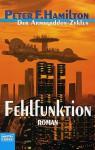 Fehlfunktion (Armageddon-Zyklus, #2) - Peter F. Hamilton