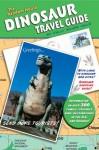 The Random House Dinosaur Travel Guide - Kelly Milner Halls