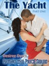 The Yacht: Paying the Price - Desiree Dyers, April M. Reign